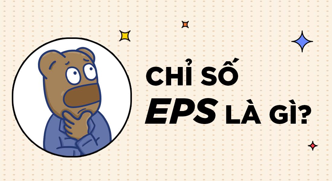 Chỉ số EPS là gì?